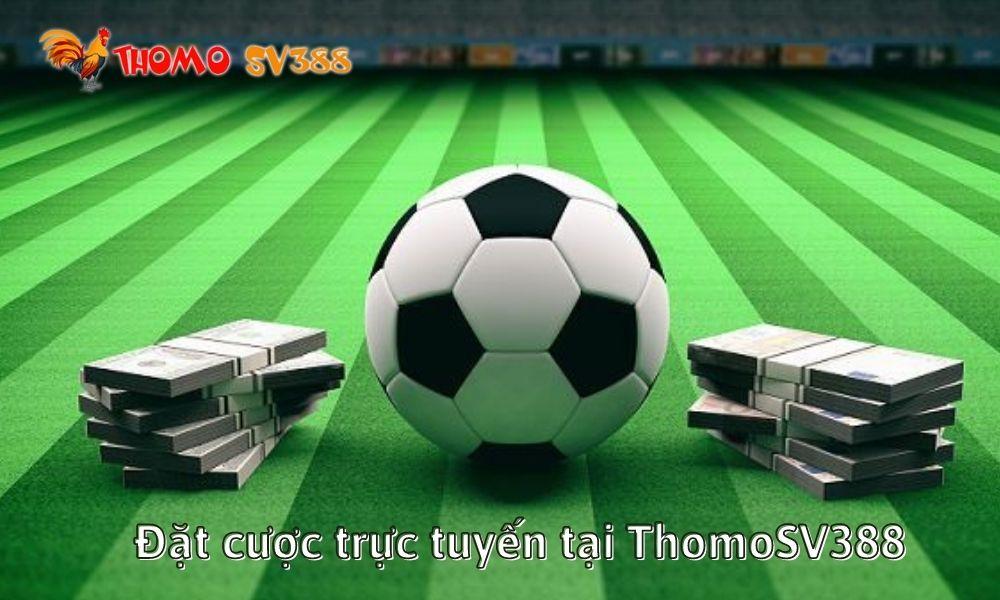 Đặt cược trực tuyến tại ThomoSV388