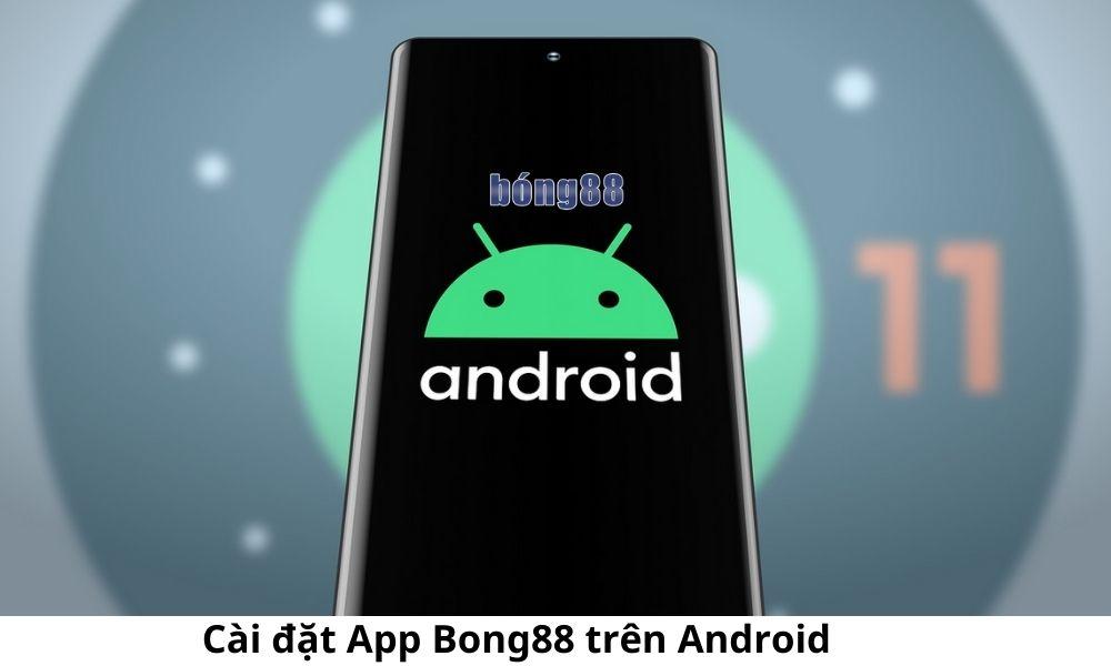 Cài đặt App Bong88 trên Android