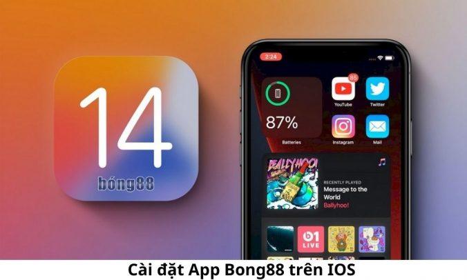 Cài đặt App Bong88 trên IOS