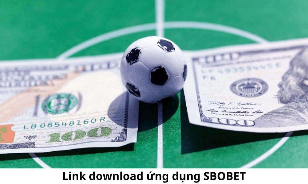 Link download ứng dụng SBOBET